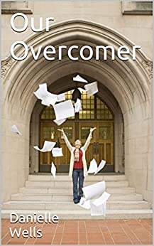 Our Overcomer