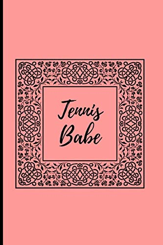 Tennis Babe: Tennis Journal and Blank Notebook, Lined Pages, For Work or Home, To Do List, Planning, Tactics and Strategy, Coach and Training, Pink Starfire Notebook Publishing
