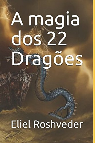 A magia dos 22 Dragões (Portuguese Edition) ebook
