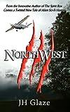 NorthWest, J. H. Glaze, 0983906912