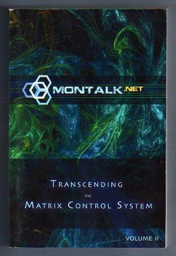 Control Matrix - Transcending the Matrix Control System: Volume 2