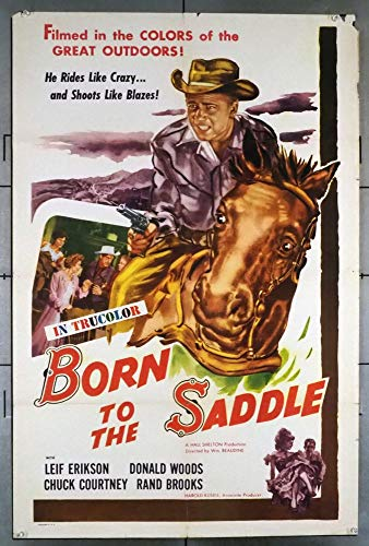 Born To The Saddle (1953) Original U.S. One-Sheet Movie Poster 27x41 Folded Very Good Condition LEIF ERICKSON CHUCK COURTNEY DONALD WOODS Film directed by WILLIAM BEAUDINE
