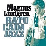Batucada Jazz by Magnus Lindgren (2010-05-25)