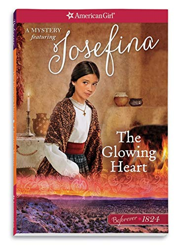 The Glowing Heart: A Josefina Mystery (American Girl Beforever Mysteries) ()