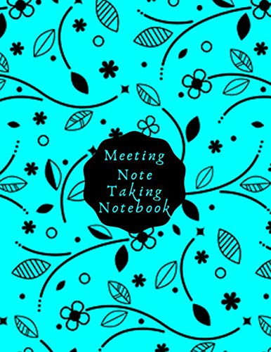 Meeting Note Taking Notebook: Notebook for Taking Minutes, Secretary Logbook Journal, Business Meeting Organizer and Information Record Log Book ... use 8.5x11 with 120 pages (Minutes Book) (For Camera Laser Pointer)