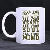 Love the Lord your God – Matthew 22 – Bible verse Ceramic White Mug-11 ounces