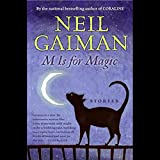 """M is for Magic"" av Neil Gaiman"