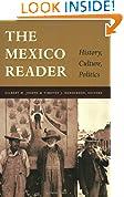 #4: The Mexico Reader: History, Culture, Politics (The Latin America Readers)