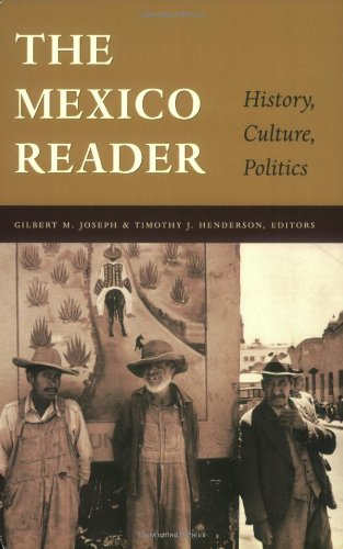 The Mexico Reader: History, Culture, Politics (The Latin America Readers)