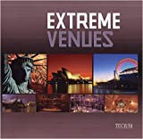 Extreme Venues: Event Locations Around the World