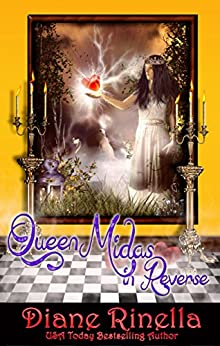 Queen Midas In Reverse (The Rock And Roll Fantasy Collection) by [Rinella, Diane]