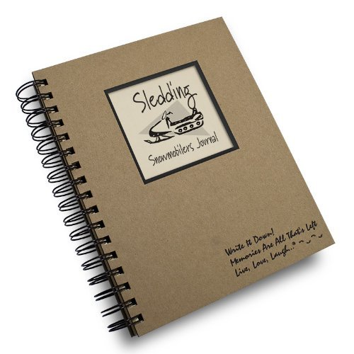 Sledding, Snowmobilers Journal - Kraft Hard Cover (prompts on every page, recycled paper, read more...)