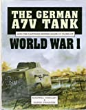 German A Tanks of World War I, Hundeley, Max and Strasheim, Rainer, 085429788X