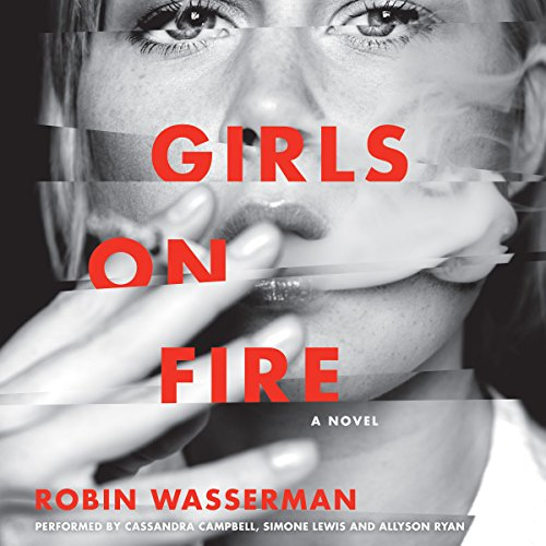 Girls on Fire: A Novel Audiobook [Free Download by Trial] thumbnail