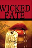 Wicked Fate, Daniel Rosenfeld, 0971600899