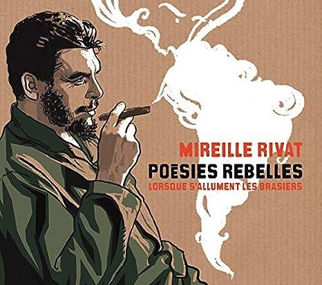 Poesies Rebelles/Lorsque S Allument les Brasiers
