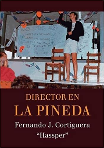 Director en La Pineda (Spanish Edition): Fernando