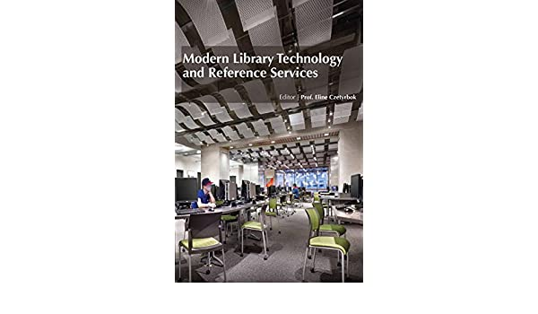 Modern Library Technology and Reference Services [Hardcover ...