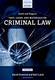 Smith and Hogan Criminal Law: Text and Materials