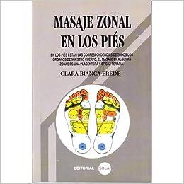 MASAJE ZONAL EN LOS PIES: EREDE CLARA BIANCA: Amazon.com: Books