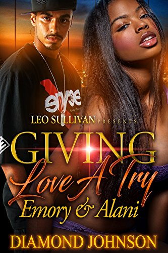 Giving Love A Try: Emory and Alani cover