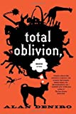Image of Total Oblivion, More or Less: A Novel