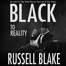 Black to Reality