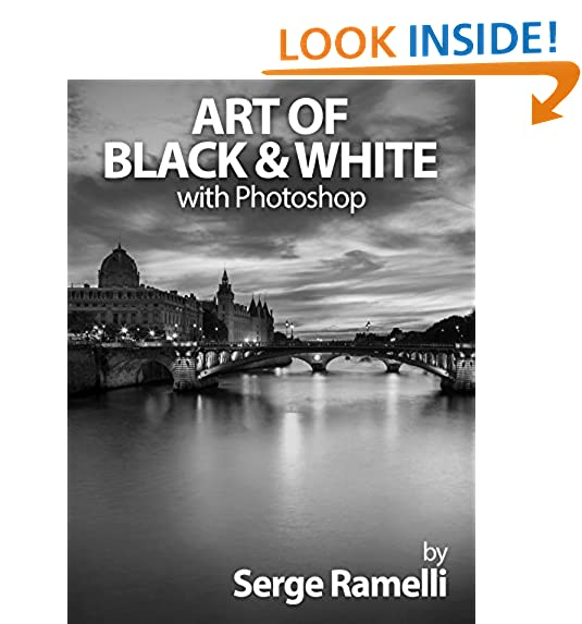 Art of black white with photoshop a comprehensive course on professional black and white photography