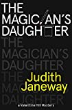 img - for The Magician's Daughter: A Valentine Hill Mystery book / textbook / text book