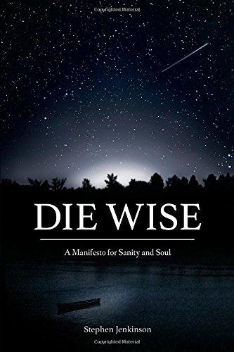 Die Wise Manifesto Sanity Soul