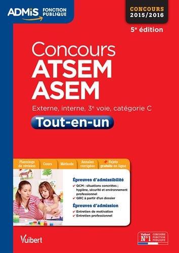 bfdd15ad0f4 Livre Télécharger Concours ATSEM et ASEM - Tout-en-un - Catégorie C -  Concours 2015-2016 de Elodie Laplace pdf