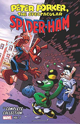 Peter Porker: The Spectacular Spider-Ham - The Complete Collection Vol. 1 Complete Comic Book Collection