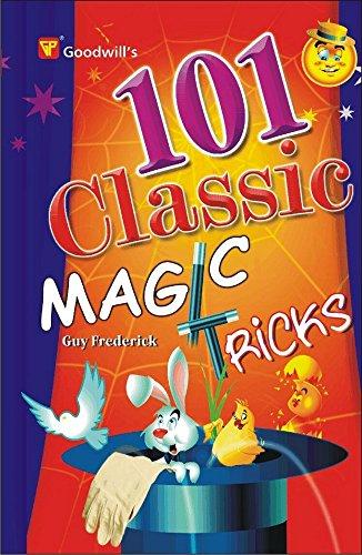 101 Classic Magic Tricks por Ralph Corrigan