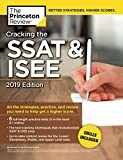 img - for Cracking the SSAT & ISEE, 2019 Edition: All the Strategies, Practice, and Review You Need to Help Get a Higher Score (Private Test Preparation) book / textbook / text book
