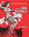 Innocence & Seduction Art of Dan DeCarlo