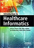 Introduction to Healthcare Informatics, Susan Fenton and Sue Biedermann, 1584262818