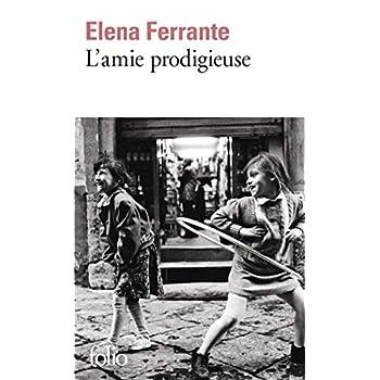 L'amie prodigieuse : Enfance, adolescence (French Edition)