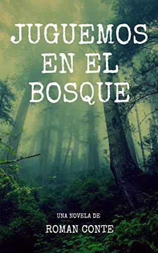 Juguemos en el bosque (Spanish Edition)