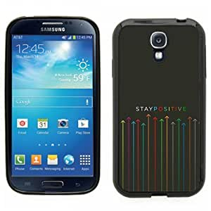 Samsung Galaxy S4 SIIII Black Rubber Silicone Case - Stay Positive arrows up colorful Motivational sayings hjbrhga1544