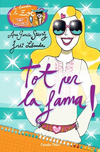 Tot per la fama!: Zo Top Secret 5 (Catalan Edition)