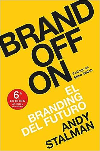 Brandoffon: El Branding Del Futuro por Andy Stalman epub