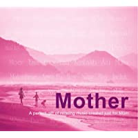 Mother: A Perfect Gift of Relaxing Music Created [Importado]