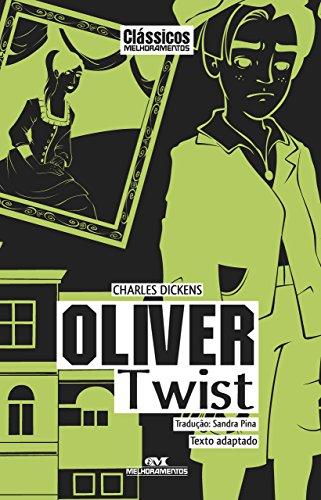 Oliver Twist – Texto adaptado (Clássicos Melhoramentos)