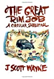 The Great Rim Job, J. Wayne, 1477533281