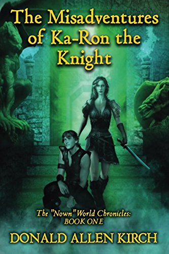 The Misadventures of Ka-Ron the Knight: The