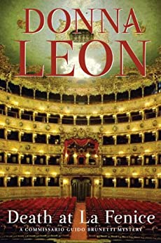 Death at La Fenice: A Commissario Brunetti Mystery by [Leon, Donna]