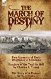 The March of Destiny, Charles E. Young and V. Devinny, 1846777488