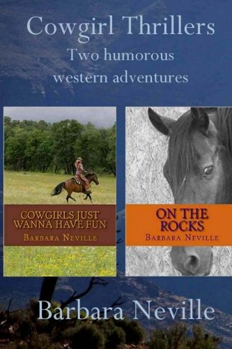 Cowgirl Thrillers: Two humorous western adventures (Spirit Animal 1& 2: Boxed set)