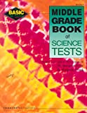 Middle Grade Book of Science Tests, Imogene Forte and Marjorie Frank, 0865304947