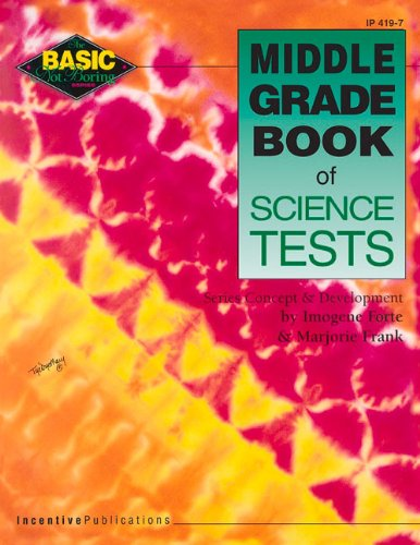 Middle Grade Book of Science Tests (Basic Not Boring)